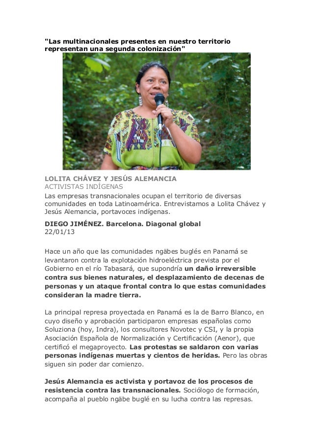 """""""Las multinacionales presentes en nuestro territoriorepresentan una segunda colonización""""LOLITA CHÁVEZ Y JESÚS ALEMANCIAAC..."""