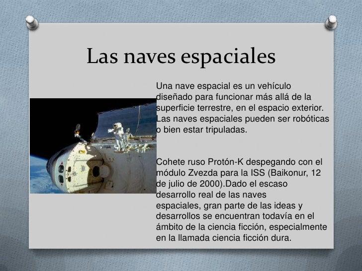 Las Naves Espaciales