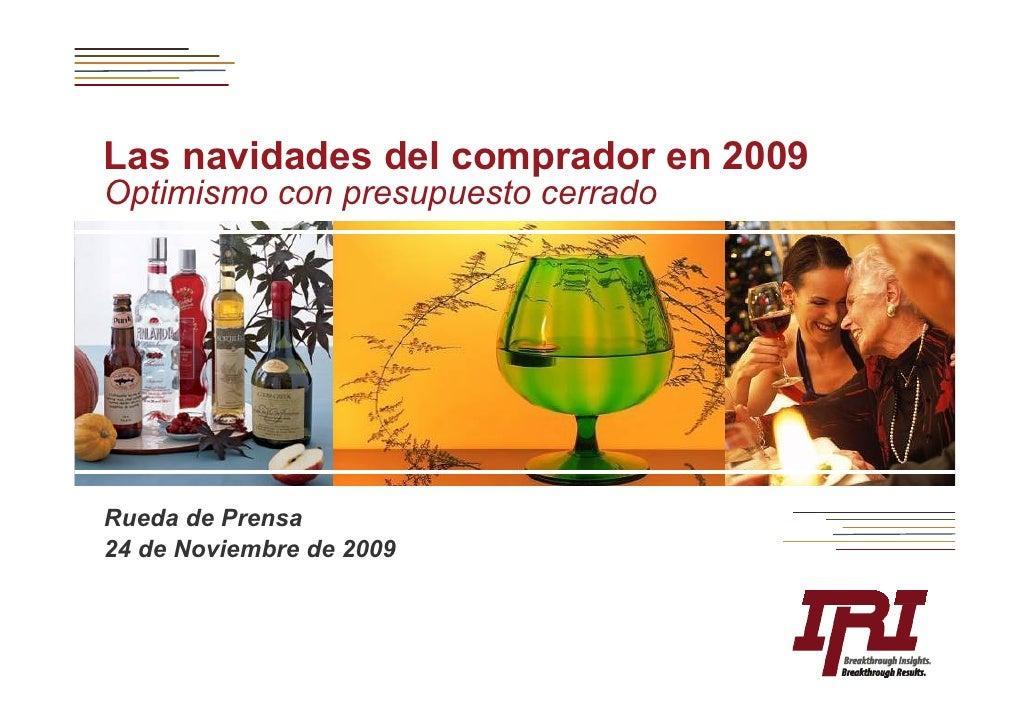 Las navidades del comprador en 2009 Optimismo con presupuesto cerrado     Rueda de Prensa 24 de Noviembre de 2009