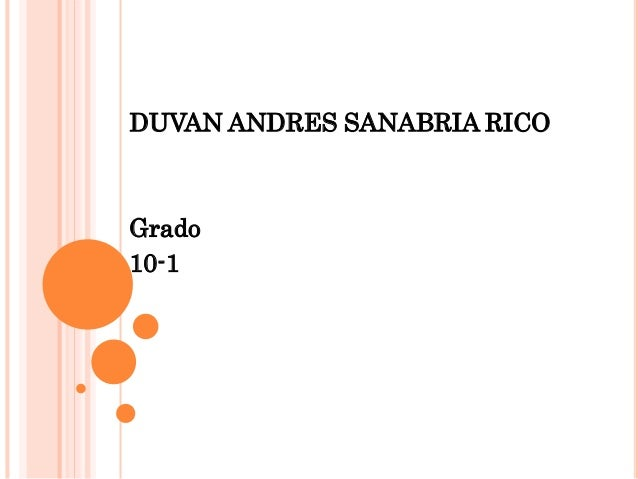 DUVAN ANDRES SANABRIA RICO  Grado  10-1