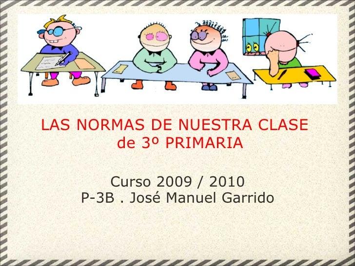 Las normas de nuestra clase de 3o primaria for En nuestra clase