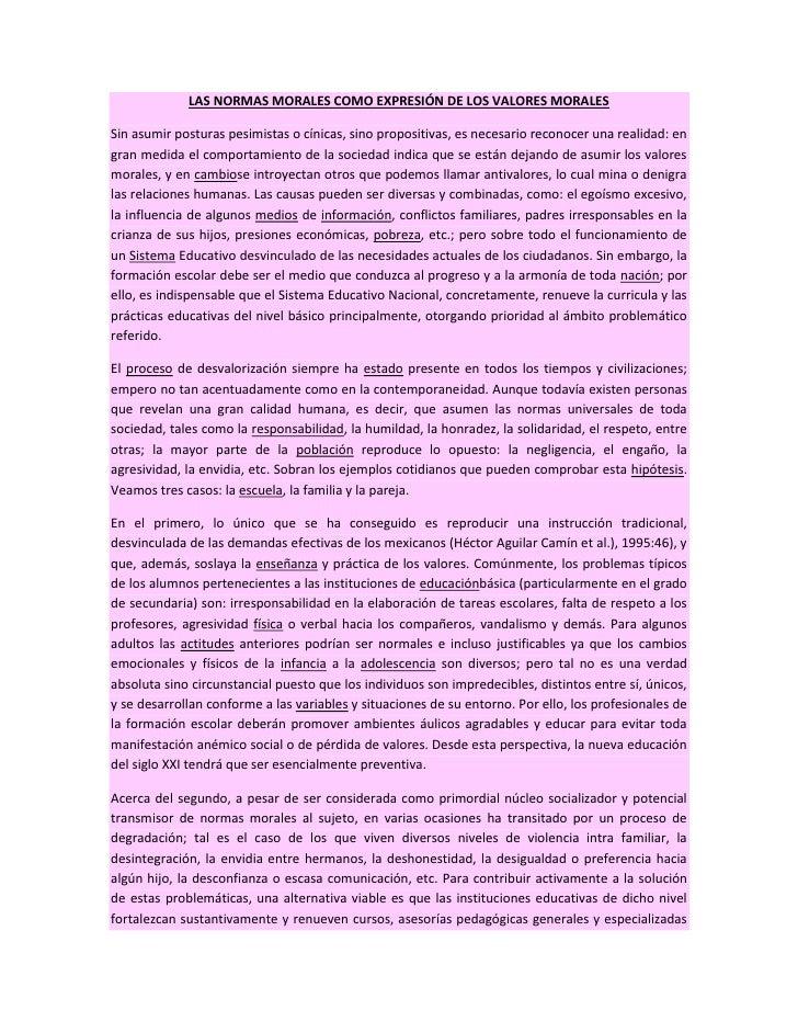LAS NORMAS MORALES COMO EXPRESIÓN DE LOS VALORES MORALES<br />Sin asumir posturas pesimistas o cínicas, sino propositivas,...