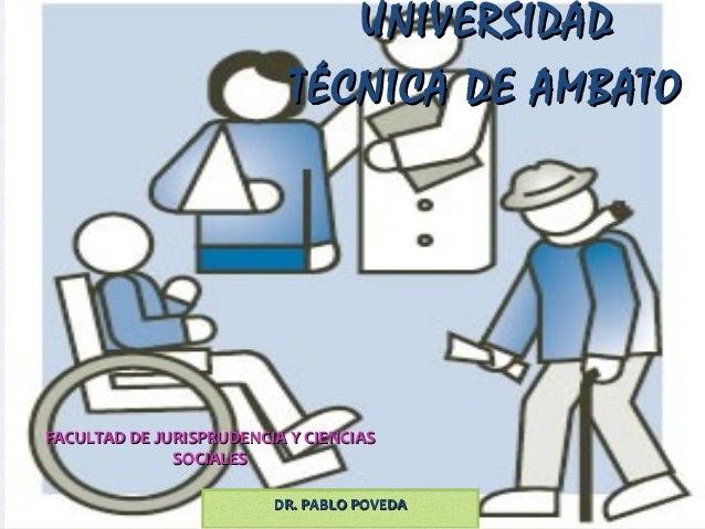 UNIVERSIDAD                           TÉCNICA DE AMBATOFACULTAD DE JURISPRUDENCIA Y CIENCIAS              SOCIALES        ...