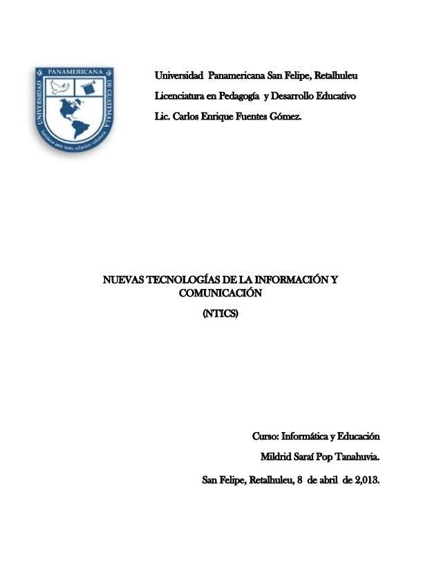 Universidad Panamericana San Felipe, Retalhuleu        Licenciatura en Pedagogía y Desarrollo Educativo        Lic. Carlos...