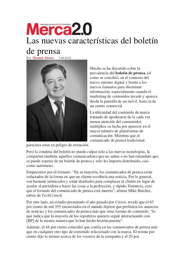Las nuevas características del boletín de prensa Por Manuel Alonso 7-03-2019 Mucho se ha discutido sobre la prevalencia de...
