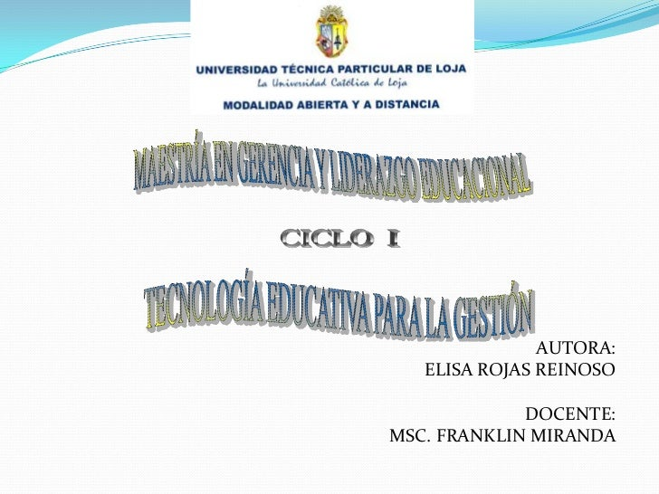 AUTORA:<br />ELISA ROJAS REINOSO<br />DOCENTE:   <br /> MSC. FRANKLIN MIRANDA<br />MAESTRÍA EN GERENCIA Y LIDERAZGO EDUCAC...