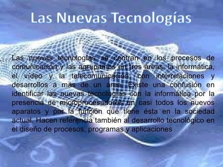 NuevasTecnologias Slide 3