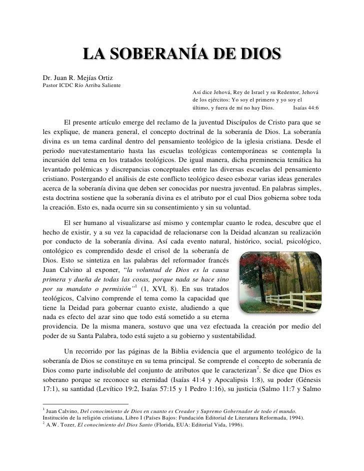 LA SOBERANÍA DE DIOSDr. Juan R. Mejías OrtizPastor ICDC Río Arriba Saliente                                               ...