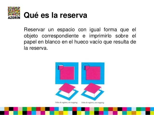 La sobreimpresión y la reserva en el diseño