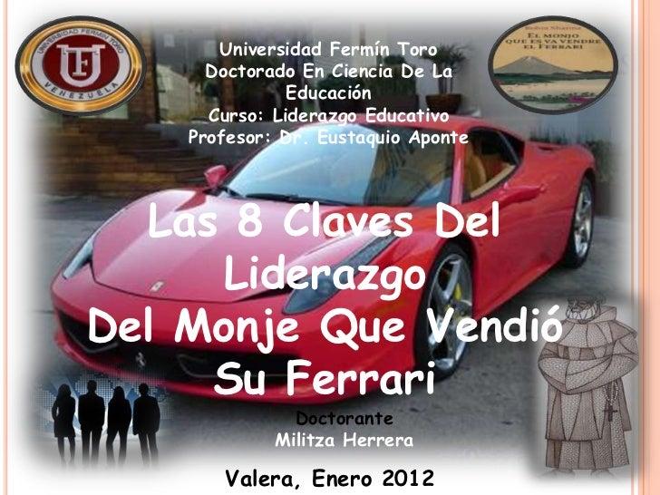 Universidad Fermín Toro      Doctorado En Ciencia De La               Educación      Curso: Liderazgo Educativo    Profeso...