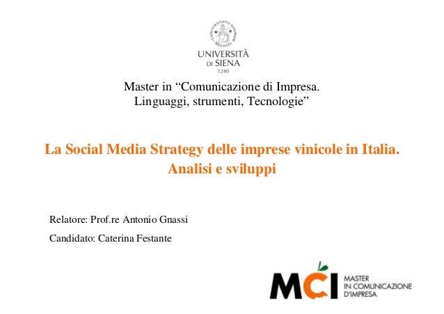 """Master in """"Comunicazione di Impresa.                  Linguaggi, strumenti, Tecnologie""""La Social Media Strategy delle impr..."""