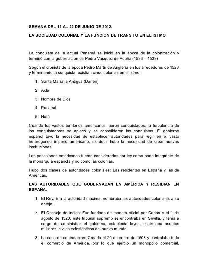 SEMANA DEL 11 AL 22 DE JUNIO DE 2012.LA SOCIEDAD COLONIAL Y LA FUNCION DE TRANSITO EN EL ISTMOLa conquista de la actual Pa...