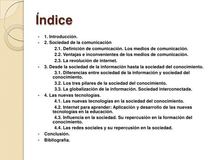 La sociedad de la información, el conocimiento y la comunicación.  Slide 2