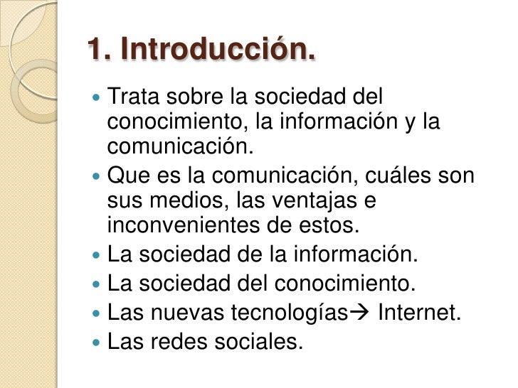 La sociedad de la información, el conocimiento y la comunicación.  Slide 3