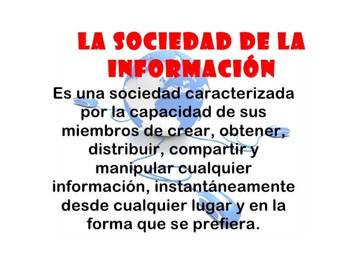 La sociedad de la informacion Slide 3