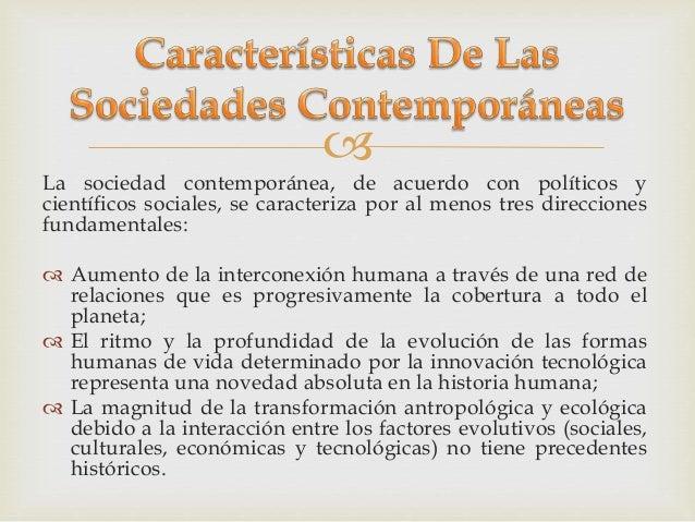La sociedad del riesgo y las seguridades humanas for Caracteristicas de la contemporanea