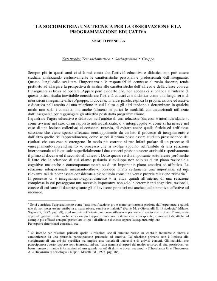 LA SOCIOMETRIA: UNA TECNICA PER LA OSSERVAZIONE E LA                 PROGRAMMAZIONE EDUCATIVA                             ...
