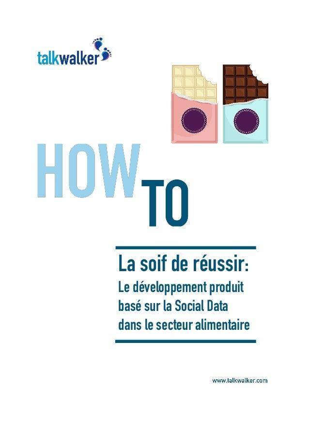 La soif de réussir: Le développement produit basé sur la Social Data dans le secteur alimentaire