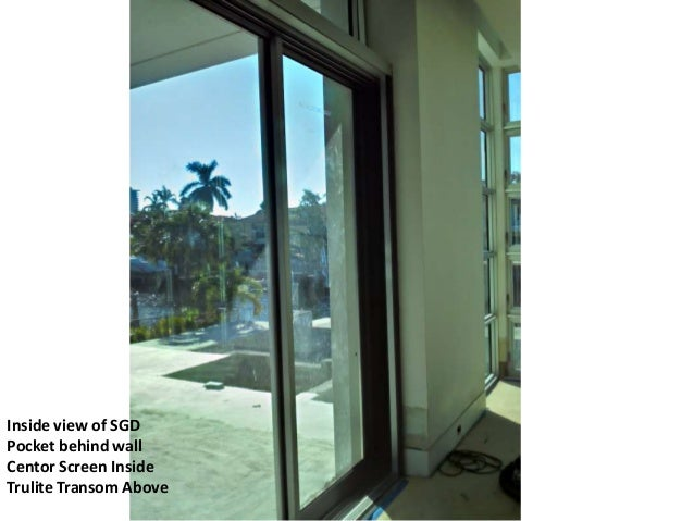 Outside viewOf pocket sideOf SGD; 7.  sc 1 st  SlideShare & Fleetwood Sliding Glass Doors Ft Lauderdale
