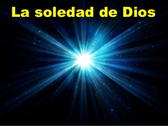 La soledad de Dios