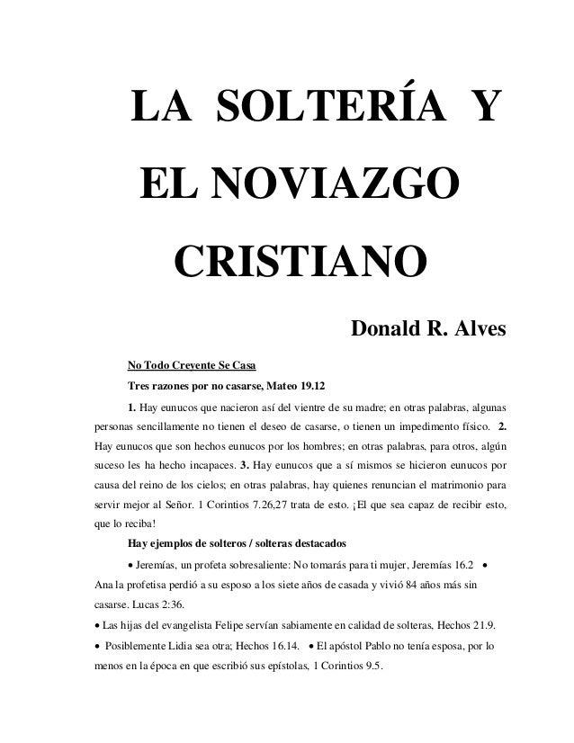 LA SOLTERÍA Y          EL NOVIAZGO                 CRISTIANO                                                         Donal...