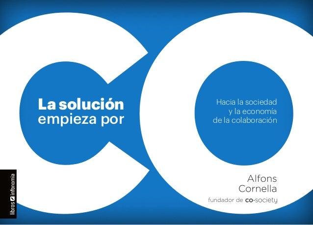 La solución  empieza por  Hacia la sociedad y la economía de la colaboración