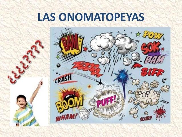 LAS ONOMATOPEYAS