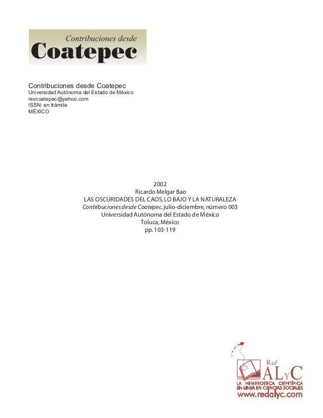 Contribuciones desde Coatepec Universidad Autónoma del Estado de México revcoatepec@yahoo.com ISSN: en trámite MÉXICO  200...