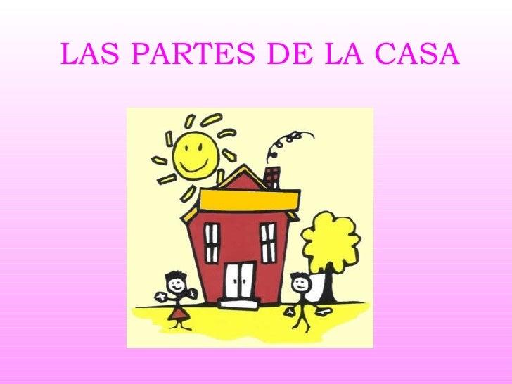 Las partes de la casa ppt - La casa de la golosina ...