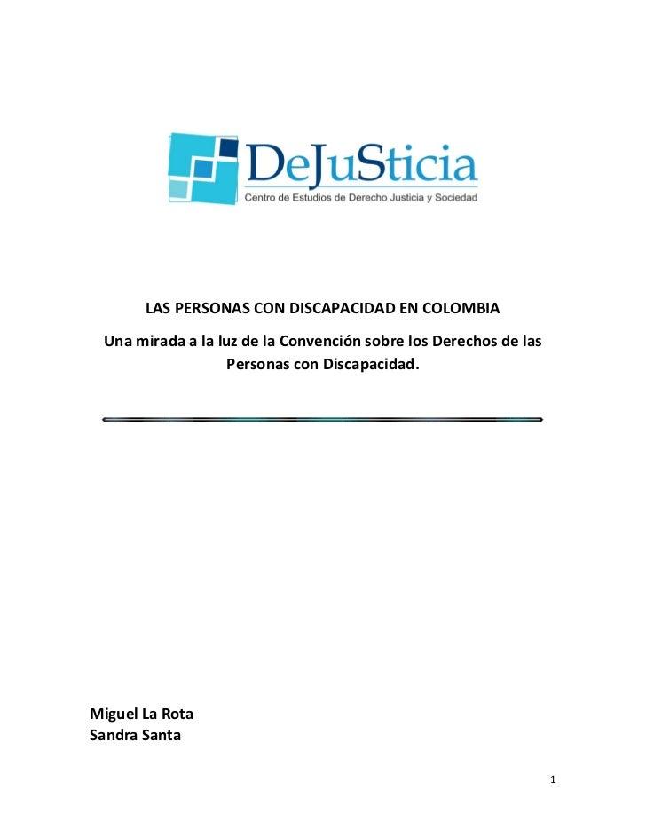 LAS PERSONAS CON DISCAPACIDAD EN COLOMBIA Una mirada a la luz de la Convención sobre los Derechos de las                  ...
