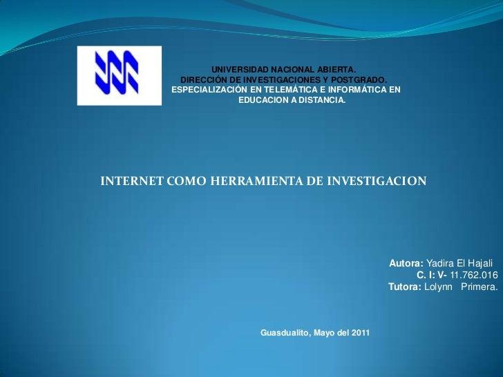 UNIVERSIDAD NACIONAL ABIERTA.<br />DIRECCIÓN DE INVESTIGACIONES Y POSTGRADO.<br />  ESPECIALIZACIÓN EN TELEMÁTICA E INFORM...