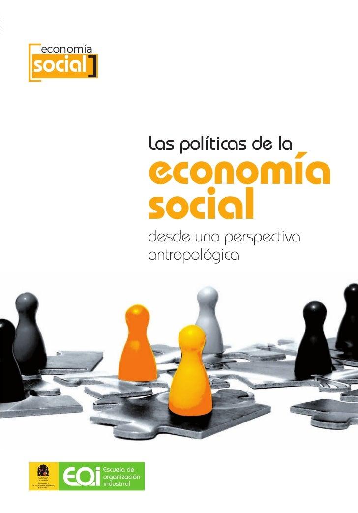 [ ] economíasocial            Las políticas de la            economía            social            desde una perspectiva  ...
