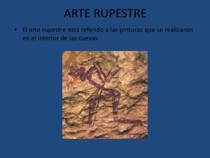 Estas pinturas representaban fundamentalmente animales y escenas de caza. <br />El arte rupestre está, sobre todo, represe...