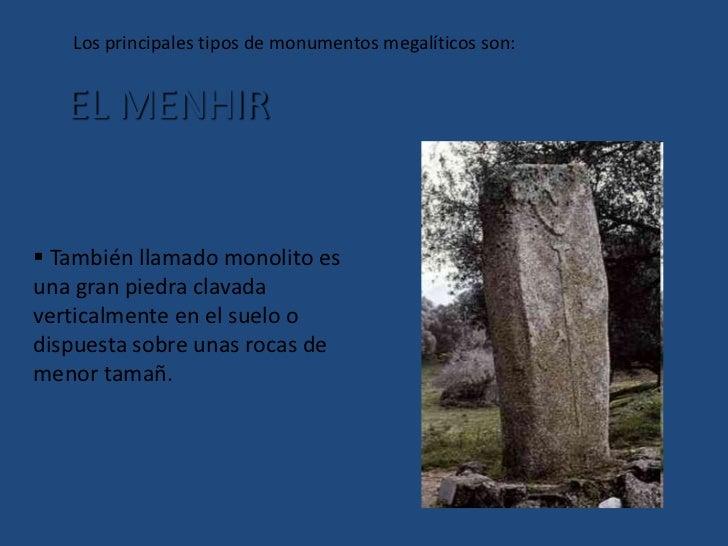 Se levantan con fines religiosos o bien como lugares de enterramientos o como monumentos conmemorativos.</li></li></ul><l...
