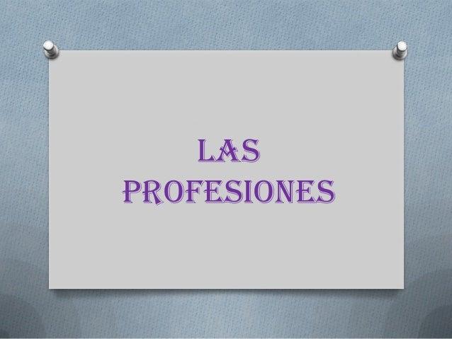 Lasprofesiones