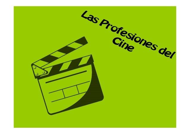 Las Profesiones del Cine