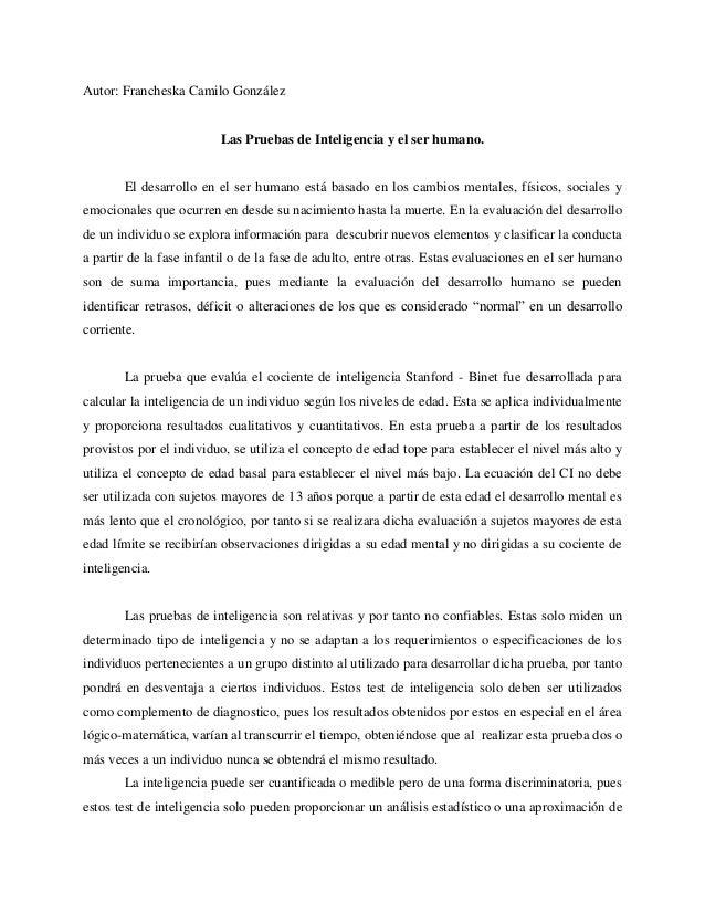 Autor: Francheska Camilo González                         Las Pruebas de Inteligencia y el ser humano.       El desarrollo...