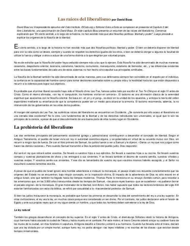 Las raíces del liberalismo por David BoazDavid Boaz es Vicepresidente ejecutivo del Cato Institute. ElCato.org y Editorial...
