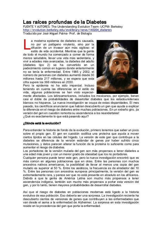 LasraícesprofundasdelaDiabetes FUENTE Y AUTORES:TheUnderstandingEvolutionTeamUCPMBerkeley http://evolution....