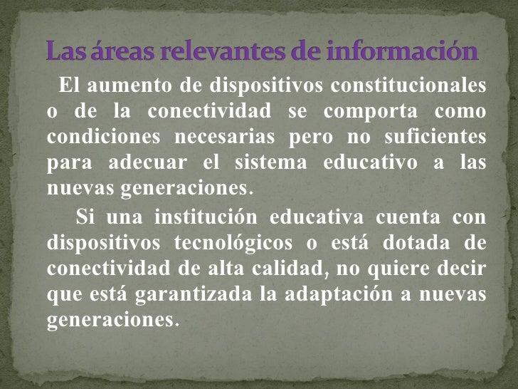 <ul><li>El aumento de dispositivos constitucionales o de la conectividad se comporta como condiciones necesarias pero no s...