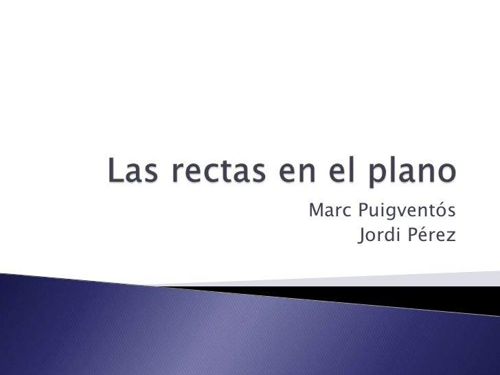 Marc Puigventós     Jordi Pérez