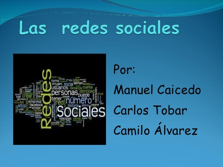 Por: Manuel Caicedo Carlos Tobar Camilo Álvarez