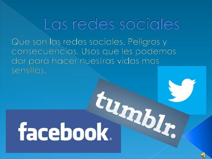 """Las redes sociales son """"comunidadesvirtuales"""". Es decir, plataformas de Internetque agrupan a personas que se relacionanen..."""