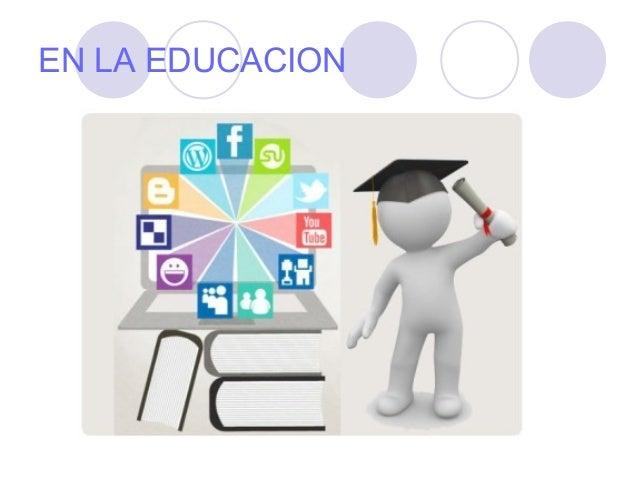 EN LA EDUCACION