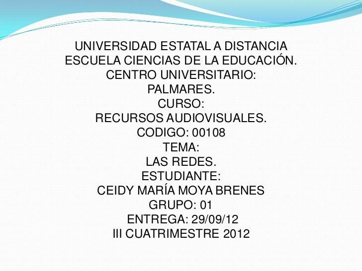 UNIVERSIDAD ESTATAL A DISTANCIAESCUELA CIENCIAS DE LA EDUCACIÓN.     CENTRO UNIVERSITARIO:             PALMARES.          ...