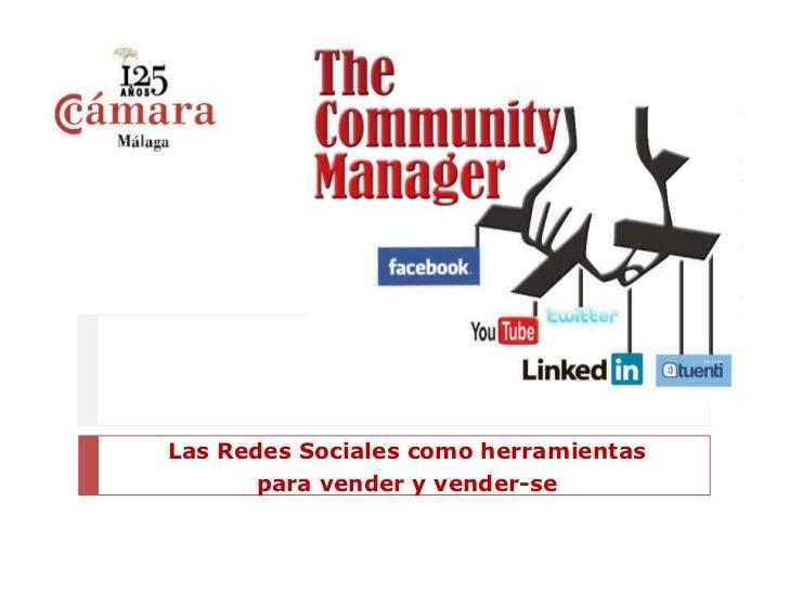 Las Redes Sociales como herramientas       para vender y vender-se