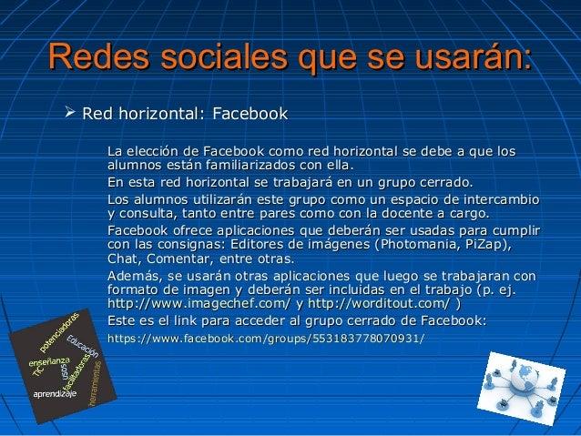 Redes sociales que se usarán:Redes sociales que se usarán:  Red horizontal: FacebookRed horizontal: Facebook La elección ...