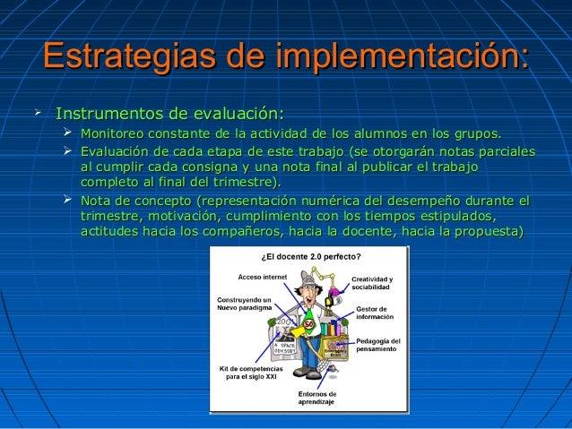 Estrategias de implementación:Estrategias de implementación:  Instrumentos de evaluación:Instrumentos de evaluación:  Mo...