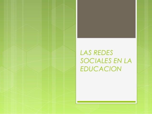 LAS REDES SOCIALES EN LA EDUCACION