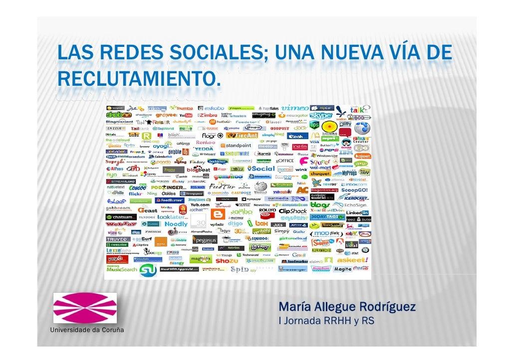 LAS REDES SOCIALES; UNA NUEVA VÍA DE  RECLUTAMIENTO.                         María Allegue Rodríguez                      ...